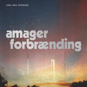 Carl Emil Petersen - Amager Forbrænding