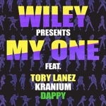 Wiley - My One (feat. Tory Lanez, Kranium & Dappy)