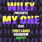 Wiley, Kranium & Dappy - My One (feat. Tory Lanez, Kranium & Dappy)