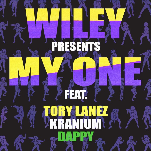 My One (feat. Tory Lanez, Kranium & Dappy) - Single