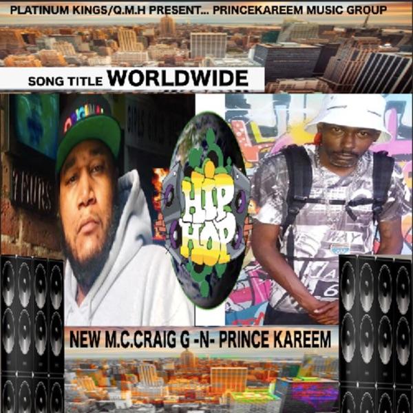 World Wide (feat. Craig G) - Single