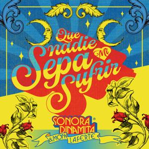 La Sonora Dinamita & Mon Laferte - Que Nadie Sepa Mi Sufrir