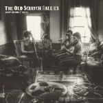 "Jalopy Records 7"" Series: Old Scratch Sallies - EP"