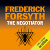Frederick Forsyth - The Negotiator (Unabridged) artwork