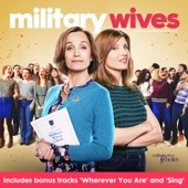 The Cast of Military Wives - Only You