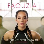 You Don't Even Know Me (Giiants Remix) - Faouzia