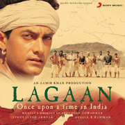 Lagaan (Original Motion Picture Soundtrack) - A. R. Rahman - A. R. Rahman