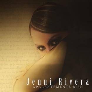 Jenni Rivera – Aparentemente Bien – Single [iTunes Plus AAC M4A]