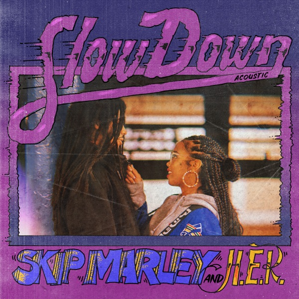 Slow Down (Acoustic) - Single