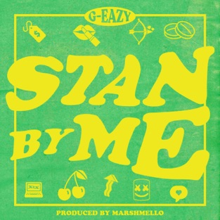 G-Eazy – Stan By Me – Single [iTunes Plus AAC M4A]