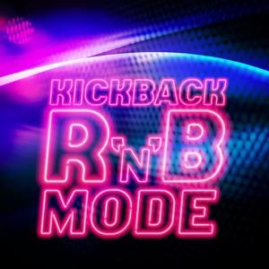Kickback R'N'B Mode