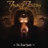 Dawn Of Destiny - The Beast Inside