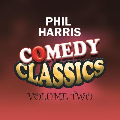 Comedy Classics, Vol. 2 - Phil Harris