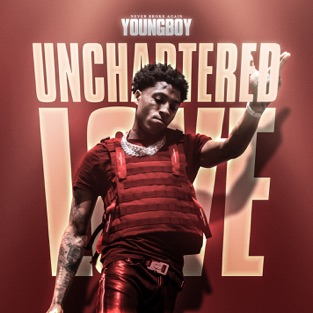 YoungBoy Never Broke Again – Unchartered Love – Single [iTunes Plus AAC M4A]