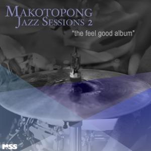 Makotopong Jazz Sessions 2