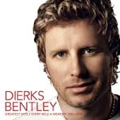 Dierks Bentley - Wish It Would Break