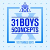 Produce X 101 - 31 Boys 5 Concepts - EP