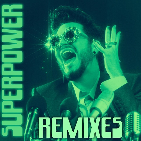 Superpower (Remixes) - Single