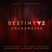 Destiny 2: Shadowkeep (Original Soundtrack) - Various Artists - Various Artists