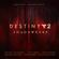 Destiny 2: Shadowkeep (Original Soundtrack) - Various Artists