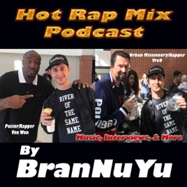 Hot Rap Mix: New CHH Rap Songs Mid-May 2019 on Apple Podcasts