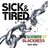 HSRA,Sounds of Blackness - Sick & Tired