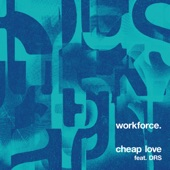 Workforce - Cheap Love
