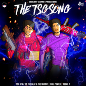 The TSG Song  Single - Sez On The Beat, Yungsta & Rebel 7