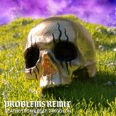 Problems (feat. 24kGoldn) [Remix] artwork
