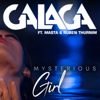 DJ Galaga Mysterious Girl (feat. Masta & Ruben Thurnim)