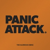 The Glorious Sons - Panic Attack