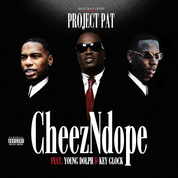 CheezNDope (feat. Young Dolph & Key Glock) - Single