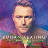 Little Thing Called Love Single Mix - Ronan Keating mp3