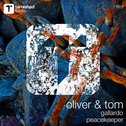 Gallardo / Peacekeeper - Single by Oliver & Tom
