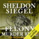 Sheldon Siegel - Felony Murder Rule: Mike Daley/Rosie Fernandez Legal Thriller, Book 8 (Unabridged)