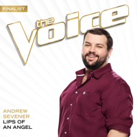 Andrew Sevener Lips Of An Angel (The Voice Performance)
