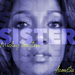 Mickey Guyton - Sister