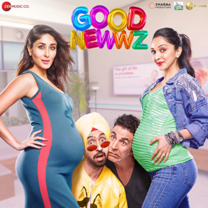 Tanishk Bagchi, Lijo George & DJ Chetas - Good Newwz (Original Motions Pictures Soundtrack)