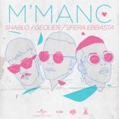 M' manc - Shablo, Geolier & Sfera Ebbasta