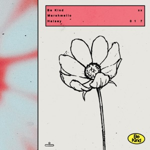 Marshmello & Halsey – Be Kind – Single [iTunes Plus M4A]