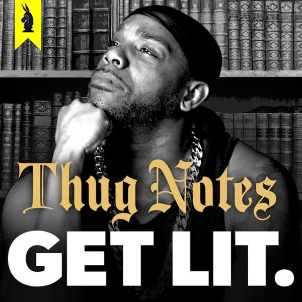 Thug Notes: Get Lit