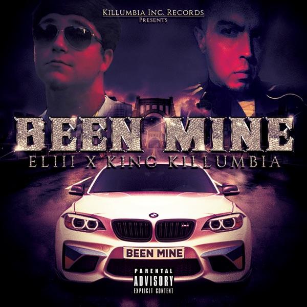 Been Mine (feat. Eliii) - Single