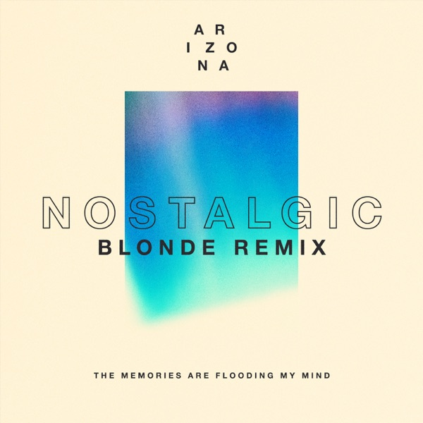 Nostalgic (Blonde Remix) - Single