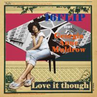 16FLIP - Love it though feat. Georgia Anne Muldrow - EP artwork