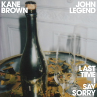 Album Last Time I Say Sorry - Kane Brown & John Legend