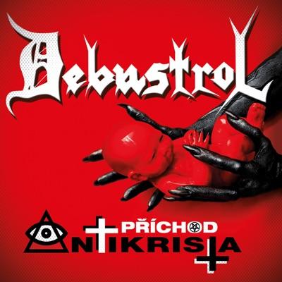 Příchod Antikrista - Debustrol