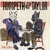 Hudspeth & Taylor - Walking Down the Road...