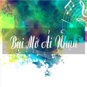Tấn Tài - Bụi Mờ Ải Nhạn feat. Ngoc Giau