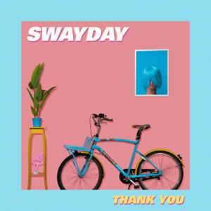 Swayday - Thank You