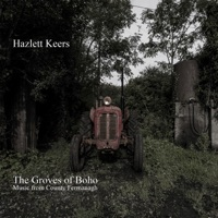 The Groves of Boho: Music from County Fermanagh by Hazlett Keers on Apple Music